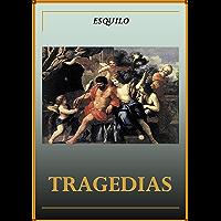 Tragedias de Esquilo (Spanish Edition)