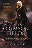 Verdict on Crimson Fields (WORLD OF PRIME)