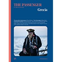 Grecia. The passenger. Per esploratori del mondo