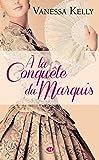 À la conquête du marquis, Tome 1