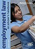 Employment Law: An Adviser's Handbook, 11th Revised Edition