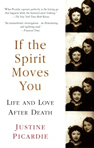 If the Spirit Moves You: Life and Love after Death