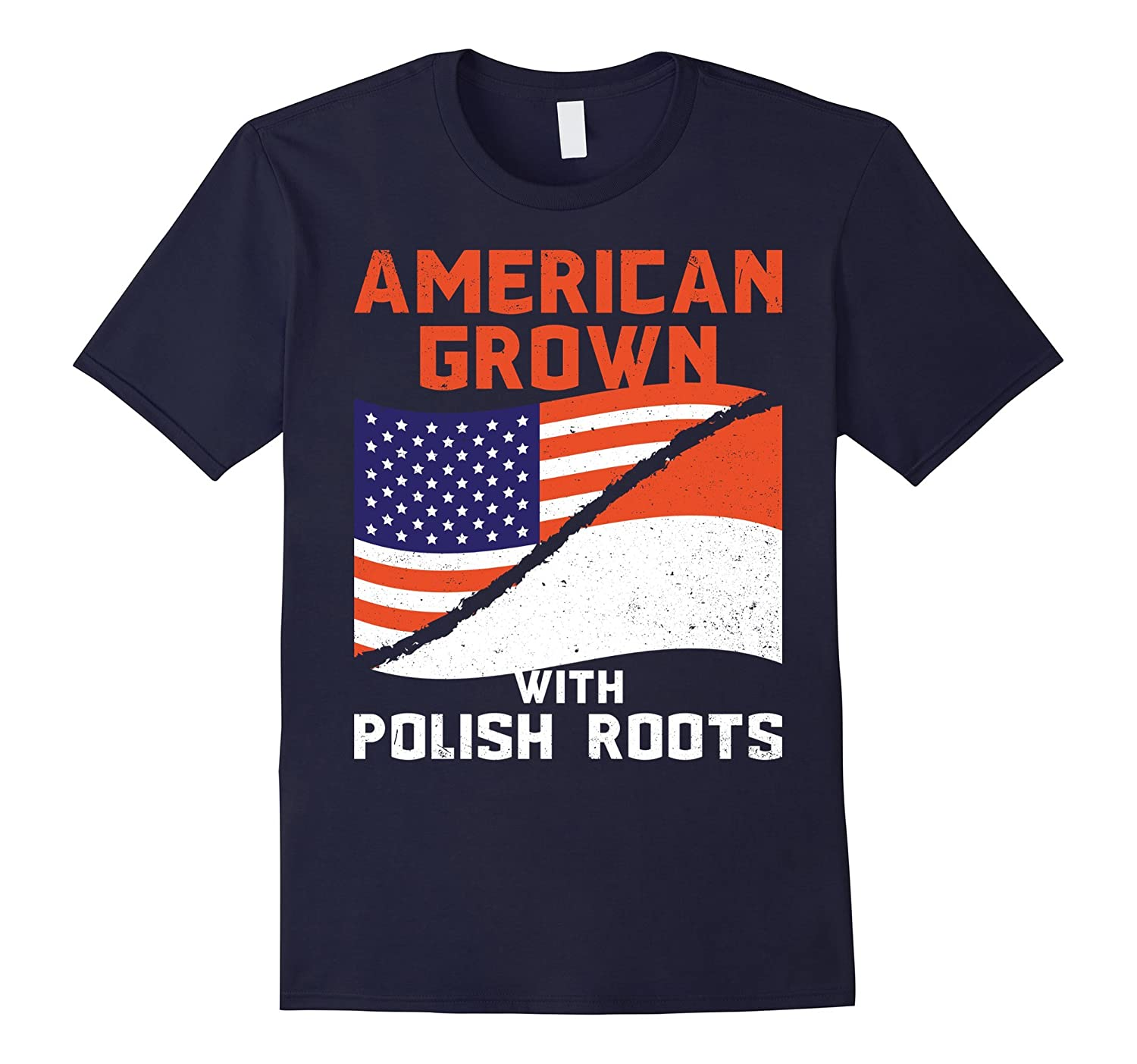 American Grown With Polish Roots American Pride Flag T-Shirt-FL