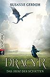 Dracyr – Das Herz der Schatten
