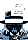 Il karma del gorilla (Piccola biblioteca oscar Vol. 349)