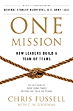 One Mission: How Leaders Build A Team Of Teams (English Edition)