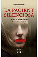 La pacient silenciosa (NOVEL-LA) (Catalan Edition) Kindle Edition