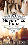 Never-Tied Nora (Girl Meets Girl Book 1)
