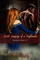 Secret Longings of a Highlander: MacKay's Book 3.5 Kindle Edition