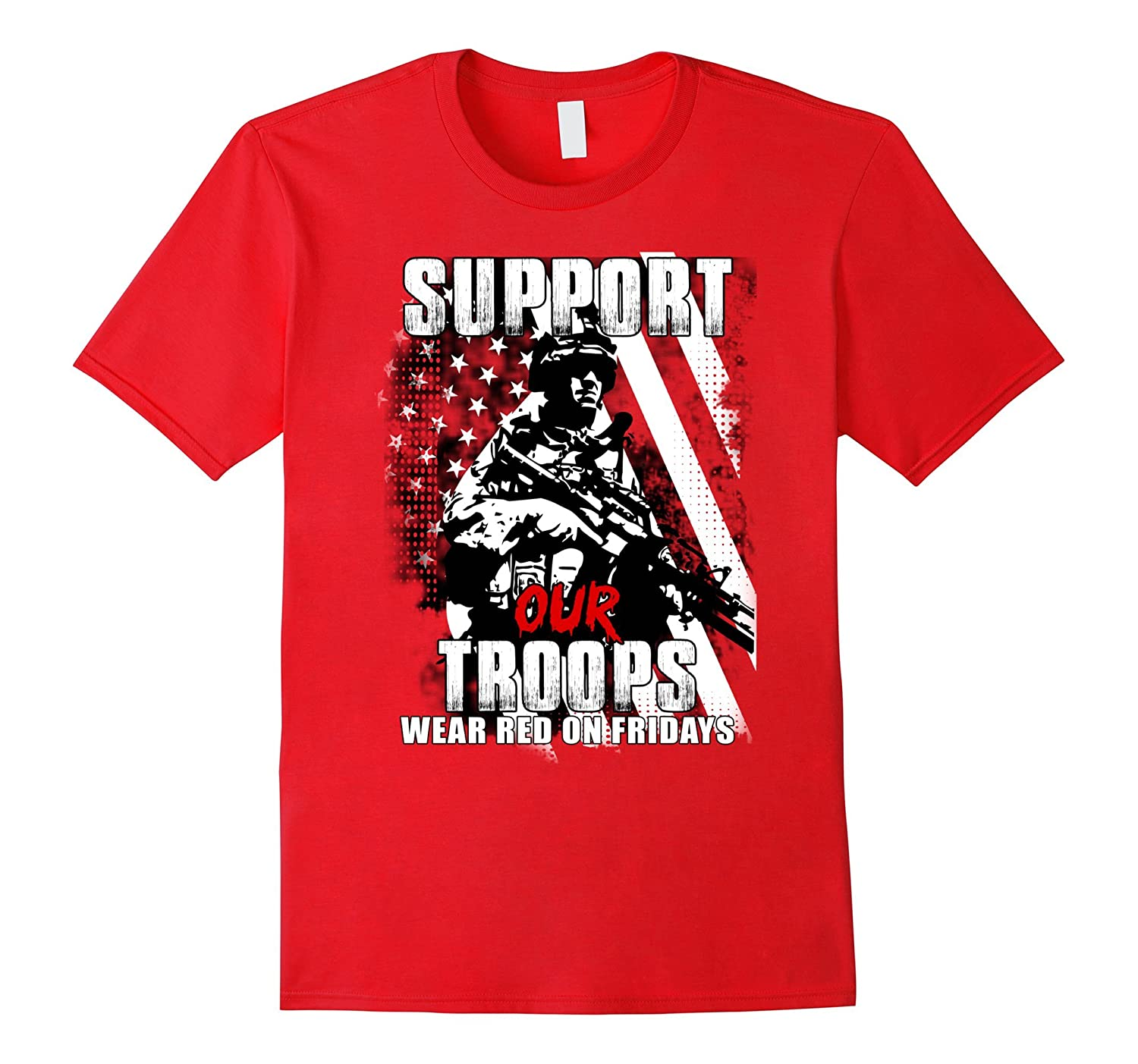 Red Friday Tshirt Support our troops wear red on fridays-BN