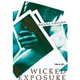 Wicked Exposure
