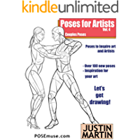 Poses for Artists Volume 4 - Couples Poses: An essential reference for figure drawing and the human form. (Inspiring Art…