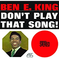 DON'T PLAY THAT SONG (180G)