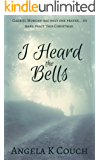 I Heard the Bells