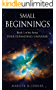 Small Beginnings: Book 1 in the series EVER EXPANDING UNIVERSE (English Edition)