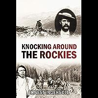Knocking Around the Rockies (1883)