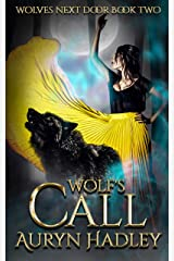 Wolf's Call (Wolves Next Door Book 2) Kindle Edition