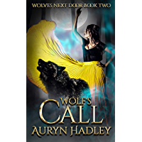 Wolf's Call (Wolves Next Door Book 2) (English Edition)