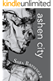 ashen city (Black Tiger Series Book 2)