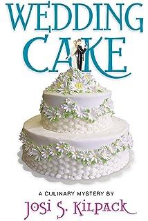 Wedding Cake: A Culinary Mystery (Culinary Mysteries)