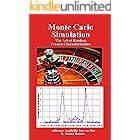 Monte Carlo Simulation: The Art of Random Process Characterization
