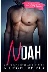 Noah (Bachelors Incorporated Book 4) Kindle Edition