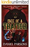 Face of a Traitor (The Twisted Christmas Trilogy Book 2)