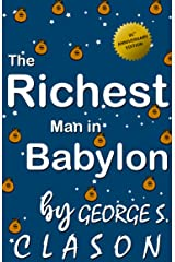 the richest man in babylon 95th Anniversary Edition By George S. Clason Kindle Edition