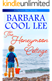 The Honeymoon Cottage (A Pajaro Bay Novel Book 1)