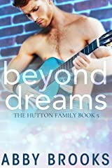 Beyond Dreams (The Hutton Family Book 5) Kindle Edition
