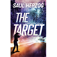 The Target (Lance Spector Thrillers Book 3)