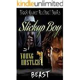 Stickup Boy - A Gay, Urban Novel: Young Hustler (Book 1 of 3)