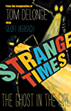 Strange Times: The Ghost In The Girl