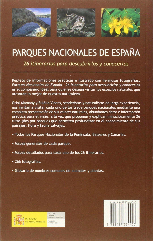Parques Nacionales de España Descubrir la Naturaleza: Amazon.es: Alamany, Oriol, Vicens, Eulàlia: Libros