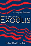 Reimagining Exodus: A Story of Freedom