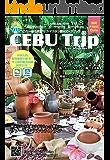 「セブトリップ」Vol.25(2019年6月): セブ島観光情報誌 CEBU Trip (ガイドブック)