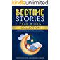Bedtime Stories For Kids, Collection: Meditation stories for children to help your kid falling asleep fast, feeling calm and lear mindfulness