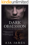 Dark Obsession: A Novel of the Dark Ones (Pure/Dark Ones Book 9)