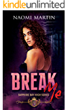 Break Me: High School Bully Enemies to Lovers Romance (Sapphire Bay High Book 1)