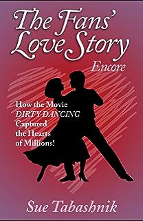 Amazon patrick swayze the dreamer ebook sue tabashnik the fans love story encore fandeluxe Document