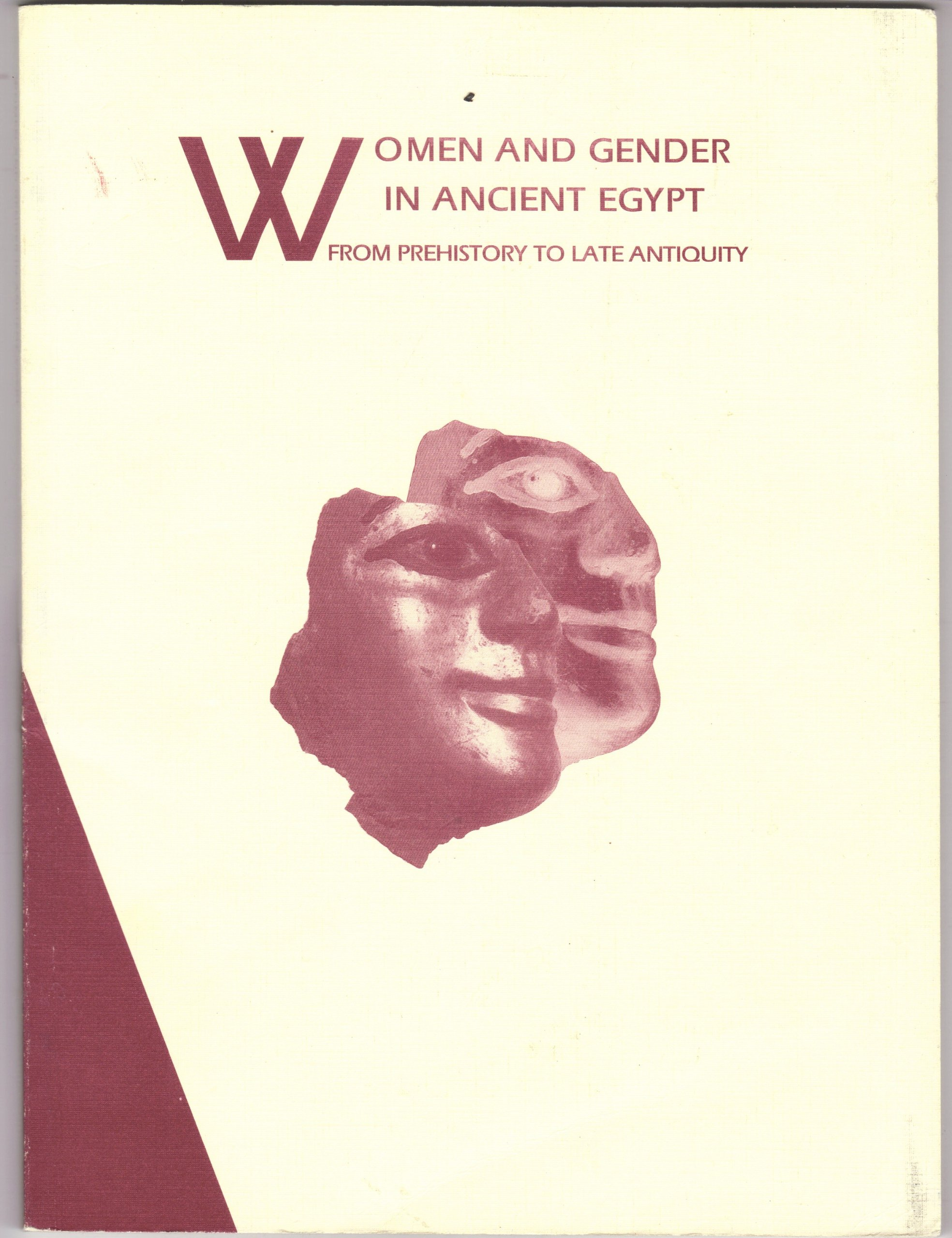 Women and Gender in Ancient Egypt: From Prehistory to Late Antiquity