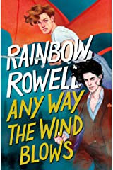 Any Way the Wind Blows (Simon Snow Trilogy Book 3) Kindle Edition
