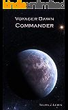 Voyager Dawn Commander