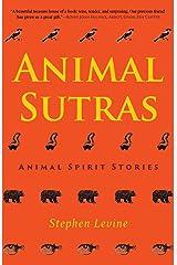Animal Sutras: Animal Spirit Stories Hardcover