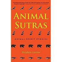 Animal Sutras: Animal Spirit Stories