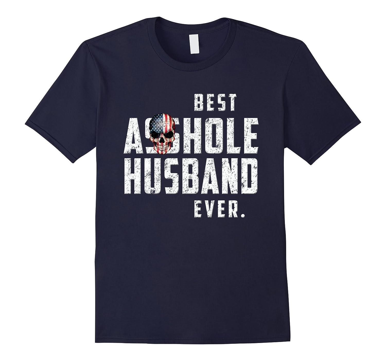 Best Asshole Husband Ever T-Shirt. Vintage Distressed Skull-BN