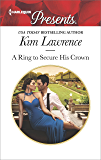 A Ring to Secure His Crown (Harlequin Presents)