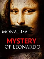 Mona Lisa: Mystery of Leonardo