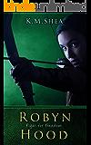 Robyn Hood: Fight For Freedom (English Edition)
