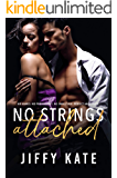 No Strings Attached: A Strangers to Lovers Slow-Burn Standalone